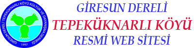 Dereli Tepeküknarlı Köyü Kültür Yard. ve Dyn. Derneği Resmi Web Sitesi